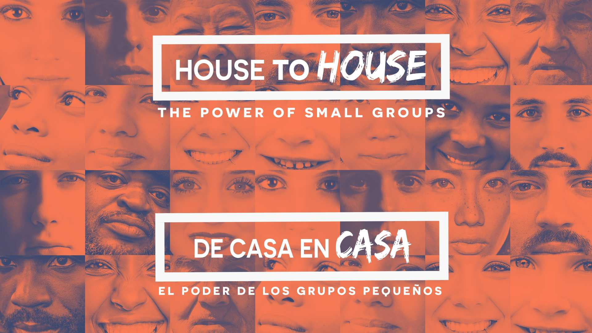 House to House: The Power of Small Groups