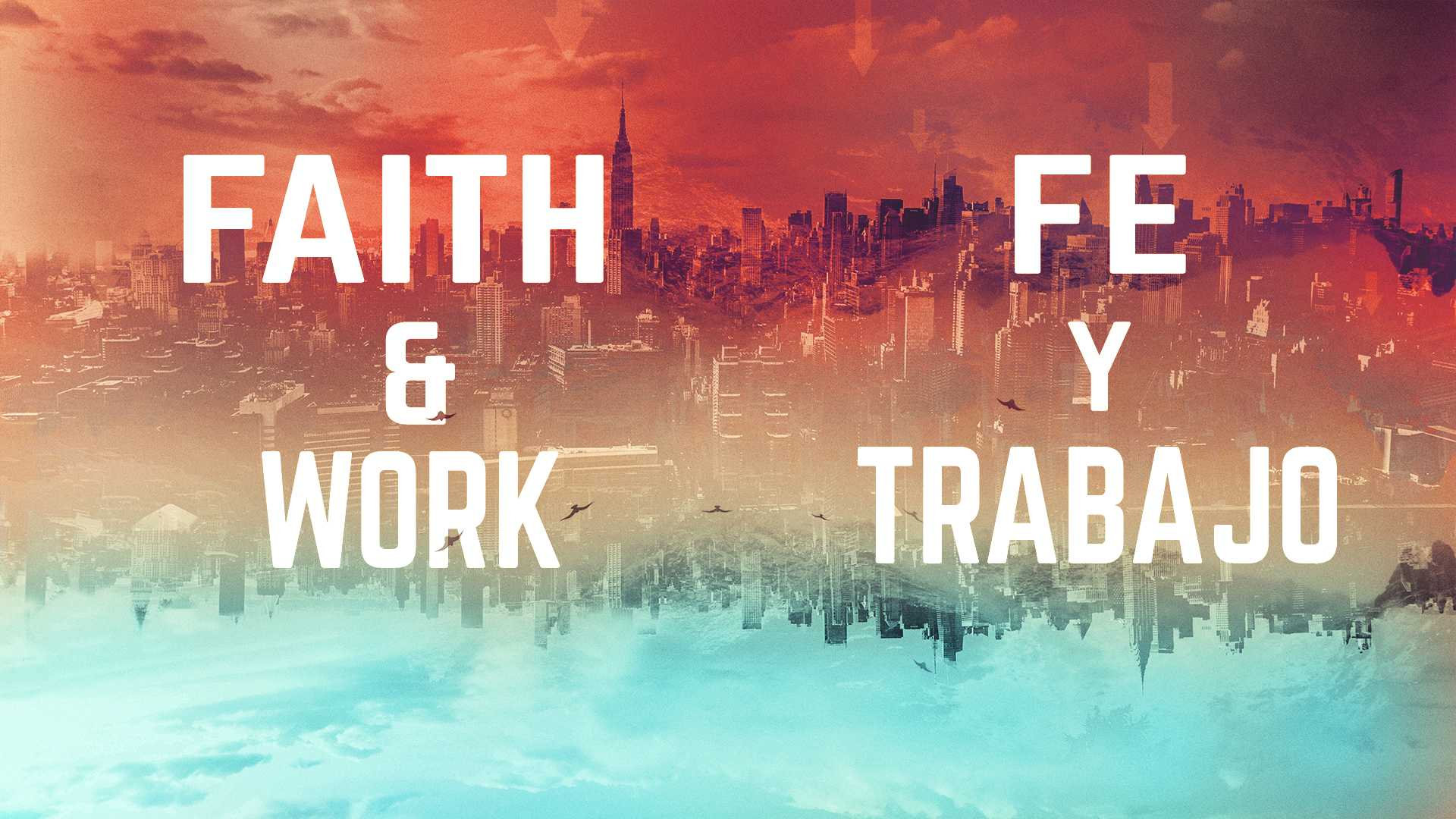 Faith & Work Part II