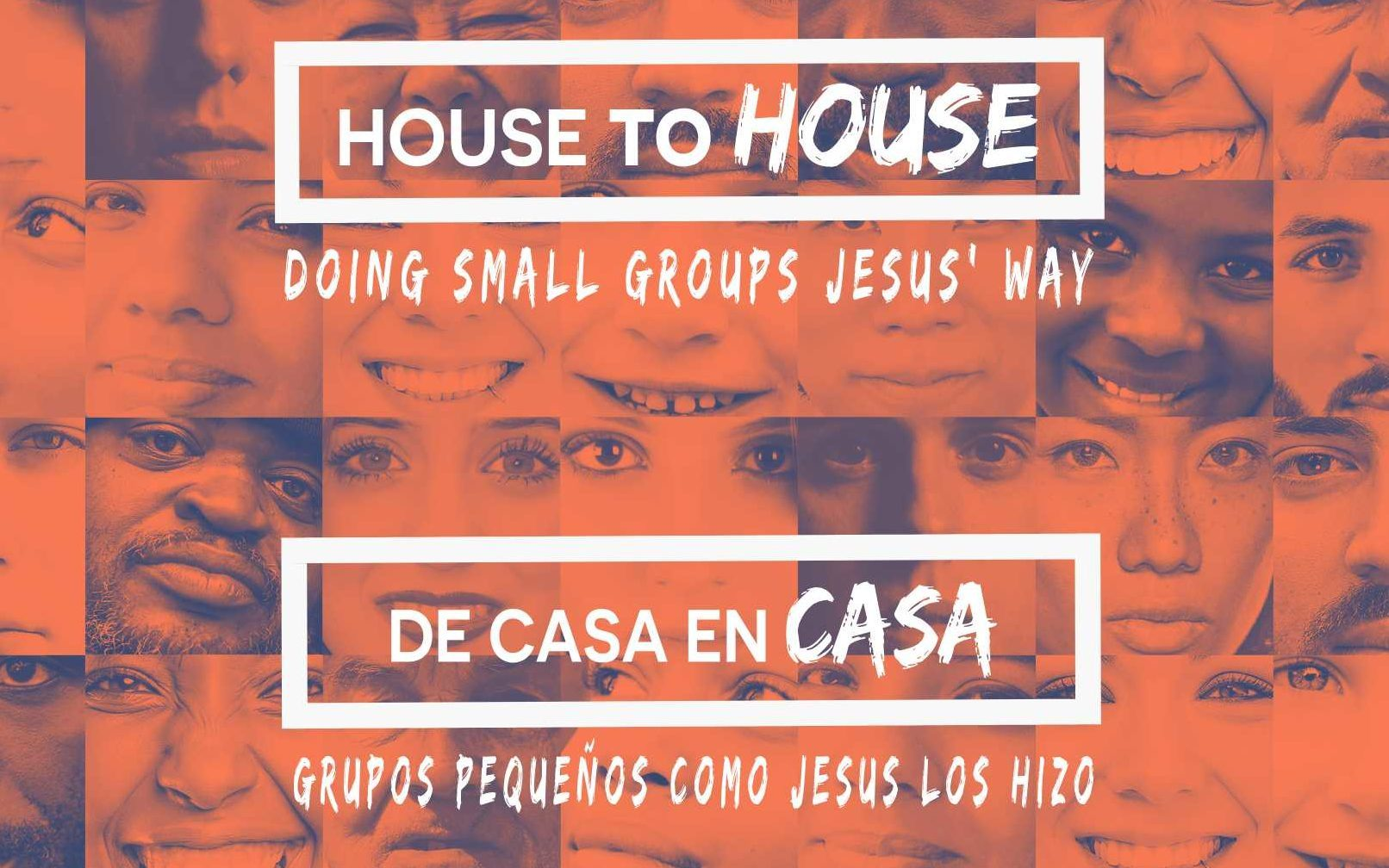 House to House – Doing Small Groups Jesus' Way