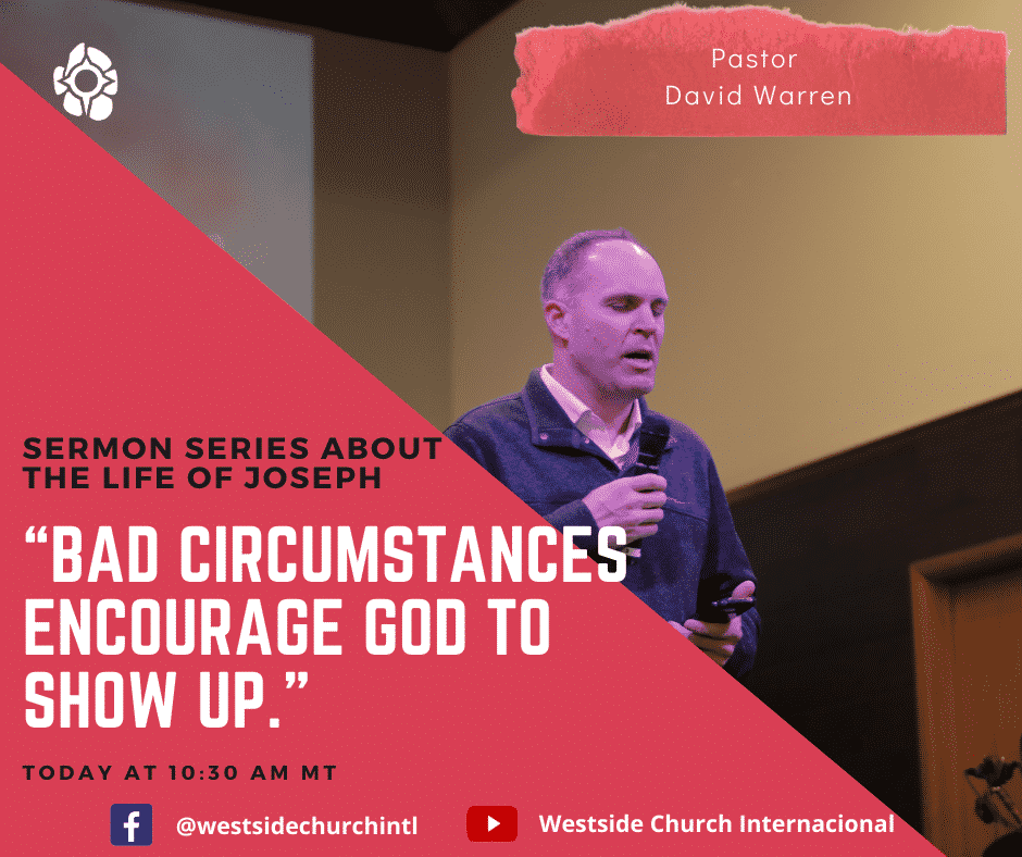 Bad Circumstances Encourage God to Show Up